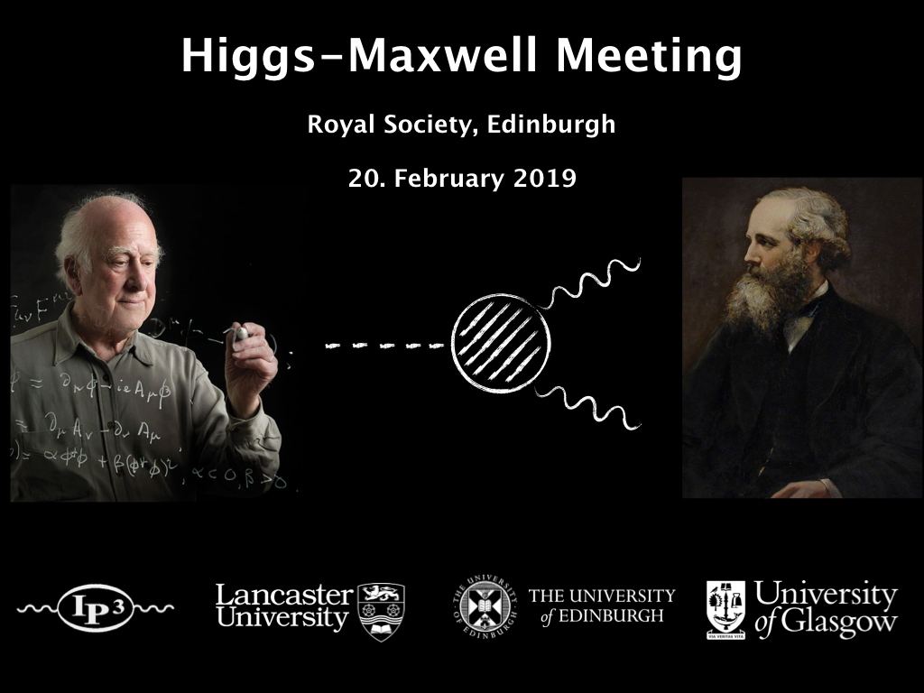 Higgs-Maxwell Meeting 2019